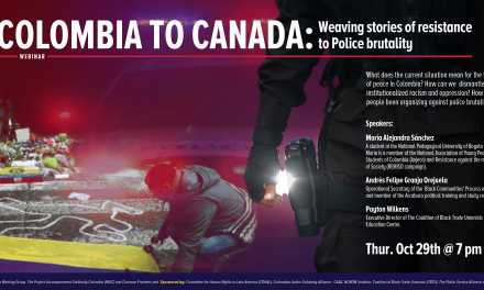 Colombia to Canada: Weaving stories of resistance to Police brutality
